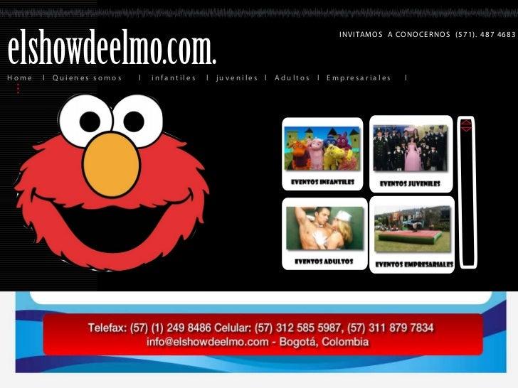 elshowdeelmo.com.                                                                                IN VITAMOS A CON OCE RN O...