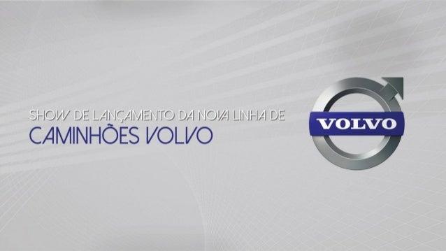 Em 2014, a Volvo lançava sua nova linha de caminhões.