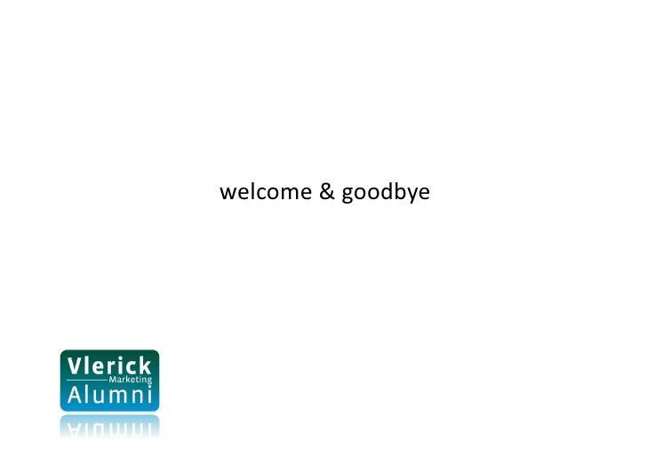 welcome&goodbye