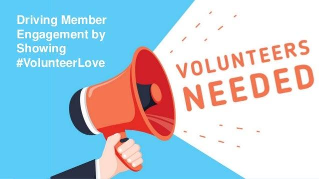 Driving Member Engagement by Showing #VolunteerLove