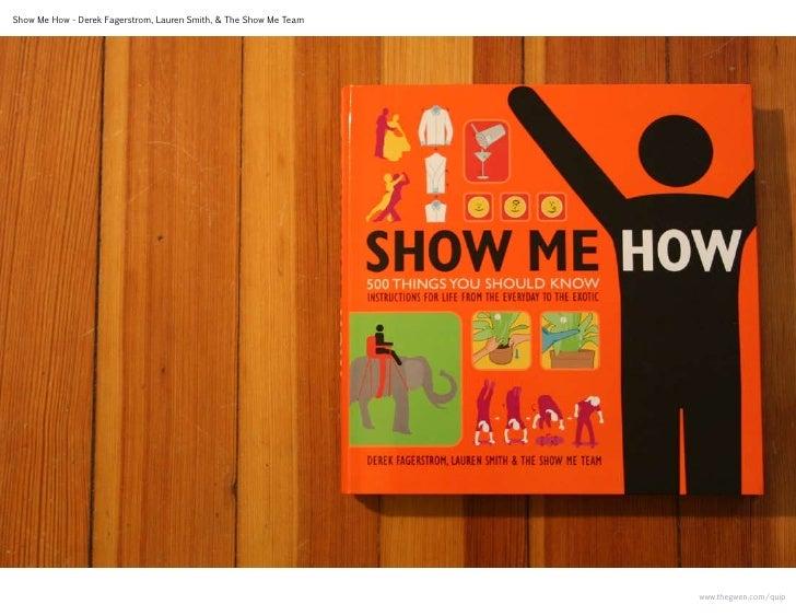 Show Me How - Derek Fagerstrom, Lauren Smith, & The Show Me Team                                                          ...