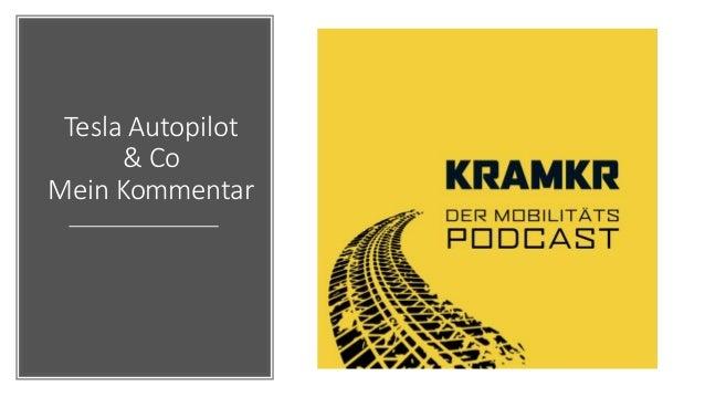 Tesla Autopilot & Co Mein Kommentar