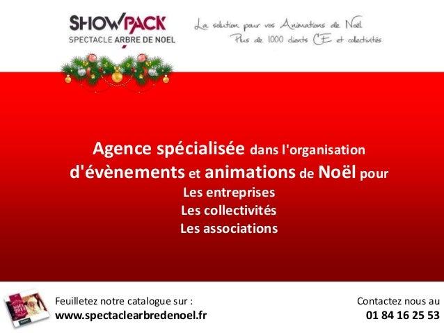 Agence spécialisée dans l'organisation  d'évènements et animations de Noël pour  Les entreprises  Les collectivités  Les a...