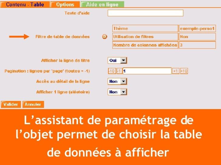 L'assistant de paramétrage de  l'objet permet de choisir la table  de données à afficher