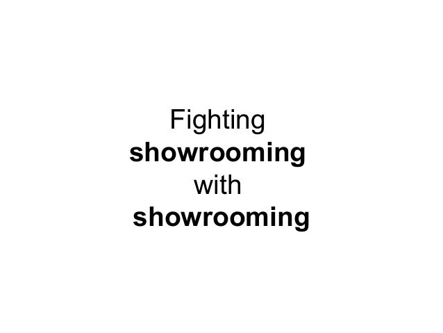 Fightingshowroomingwithshowrooming