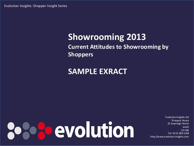 Evolution Insights: Shopper Insight Series                                             Showrooming 2013                   ...