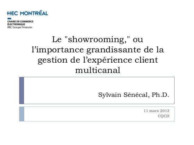 """Le """"showrooming,"""" oul'importance grandissante de la   gestion de l'expérience client            multicanal                ..."""