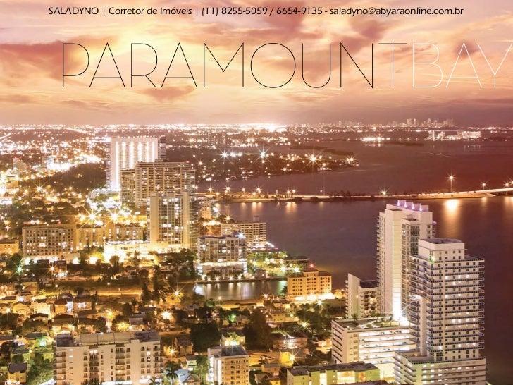 SALADYNO | Corretor de Im€veis | (11) 8255-5059 / 6654-9135 - saladyno@abyaraonline.com.br ParamountBay