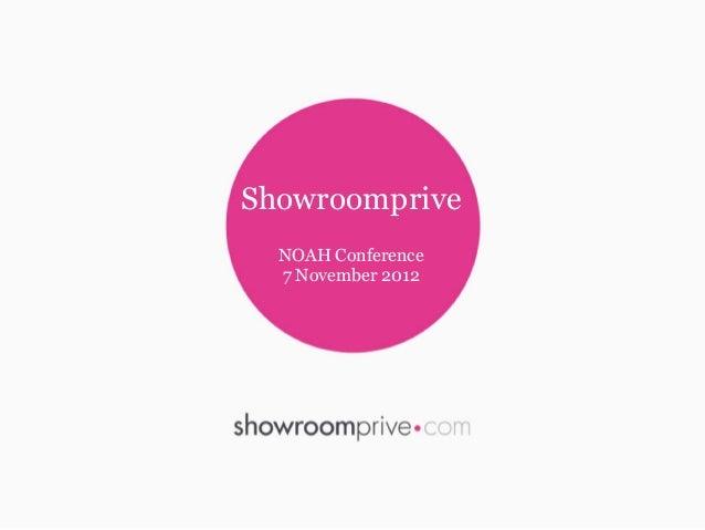 Showroomprive  NOAH Conference  7 November 2012