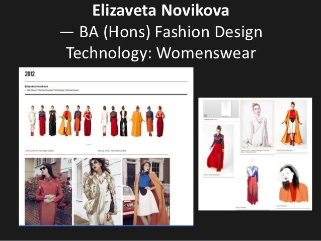 Elizaveta Novikova— BA (Hons) Fashion DesignTechnology: Womenswear