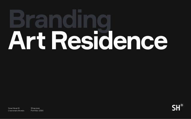 4 SmartHeart® Charismatic Brands Showcase Portfolio 2016 Branding ArtResidence