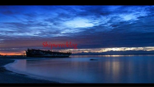 Shipwrecklog