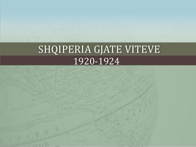 SHQIPERIA GJATE VITEVE 1920-1924