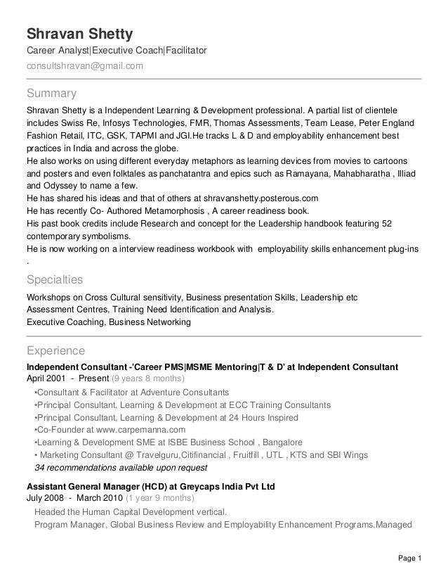 Shravan Shetty Career Analyst Executive Coach Facilitator consultshravan@gmail.com Summary Shravan Shetty is a Independent...