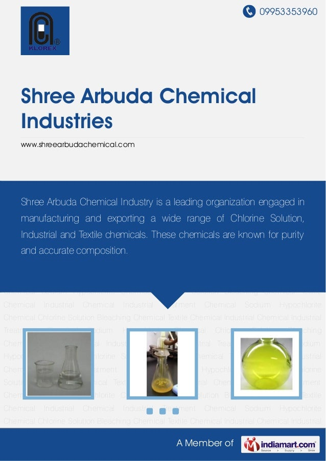 09953353960A Member ofShree Arbuda ChemicalIndustrieswww.shreearbudachemical.comSodium Hypochlorite Chemical Chlorine Solu...