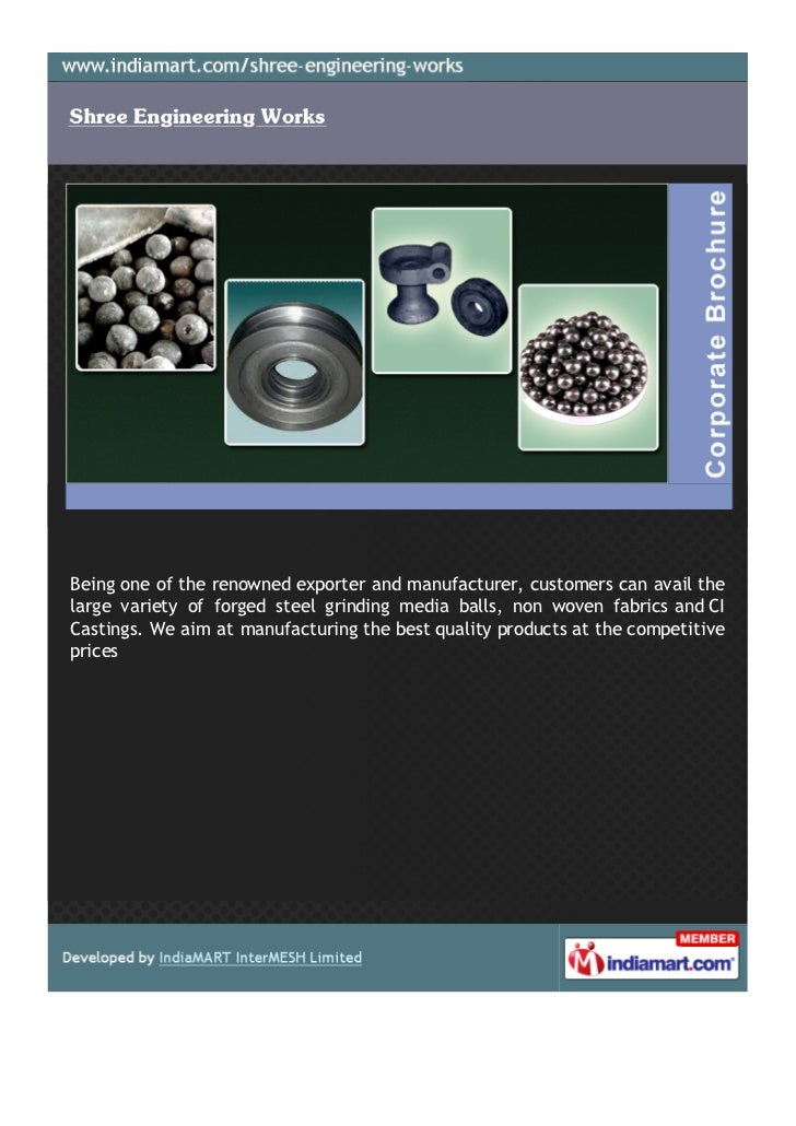 Being one of the renowned exporter and manufacturer, customers can avail thelarge variety of forged steel grinding media b...