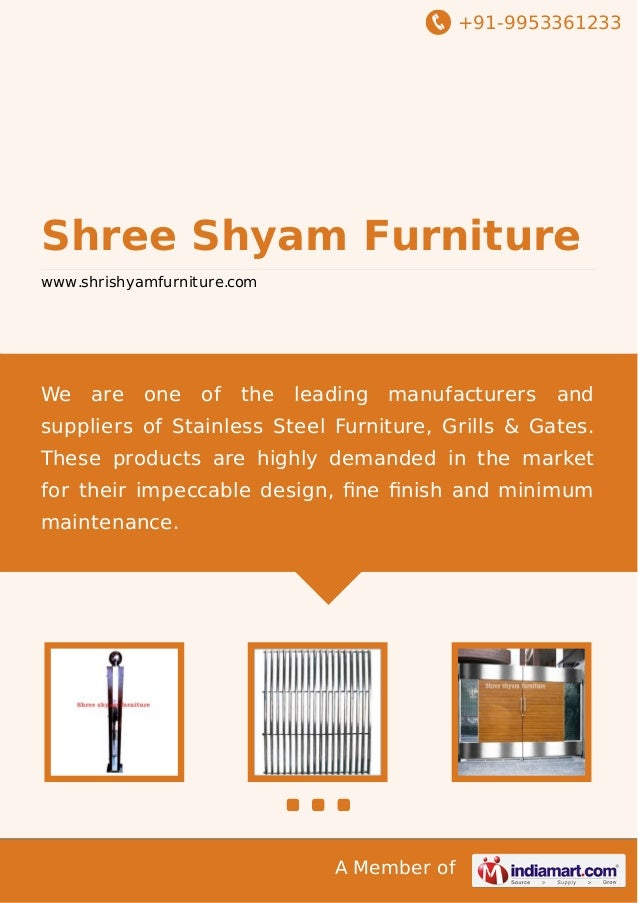 +91-9953361233  Shree Shyam Furniture www.shrishyamfurniture.com  We  are  one  of  the  leading  manufacturers  and  supp...