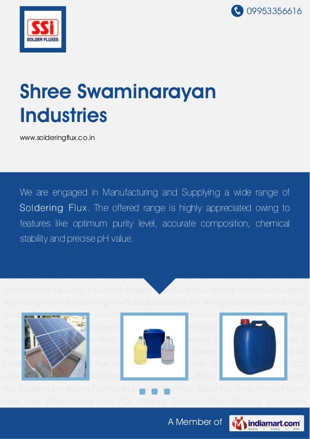 09953356616A Member ofShree SwaminarayanIndustrieswww.solderingflux.co.inSolar Rooftop Solder Flux Soldering and Brazing F...