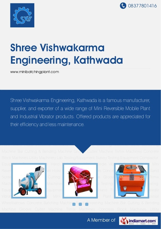 08377801416     Shree Vishwakarma     Engineering, Kathwada     www.minibatchingplant.comConcrete Batching Machine Sand Sc...