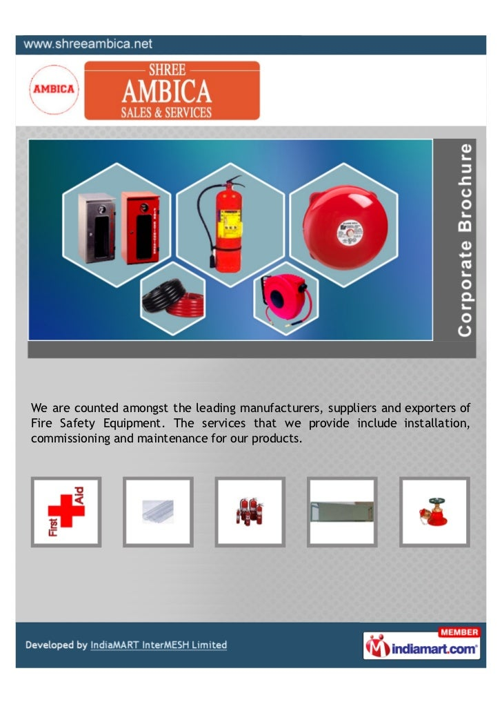 We are counted amongst the leading manufacturers, suppliers and exporters ofFire Safety Equipment. The services that we pr...