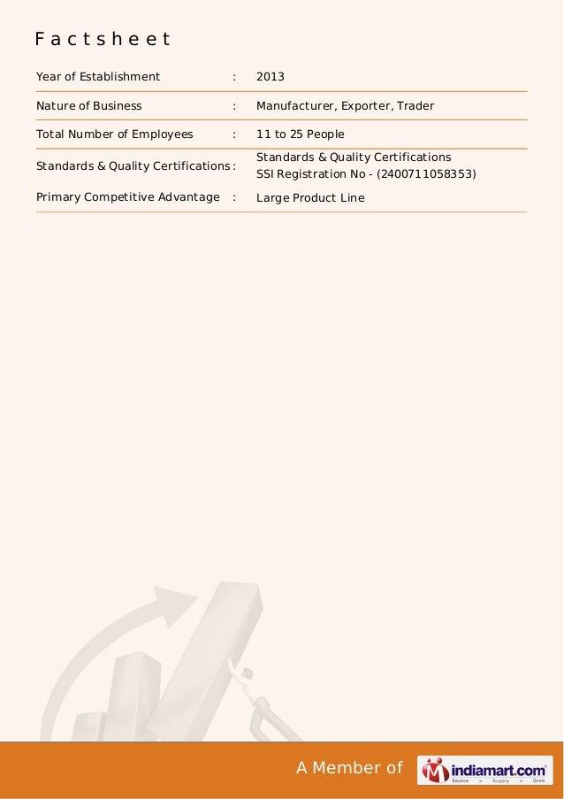 A Member of F a c t s h e e t Year of Establishment : 2013 Nature of Business : Manufacturer, Exporter, Trader Total Numbe...