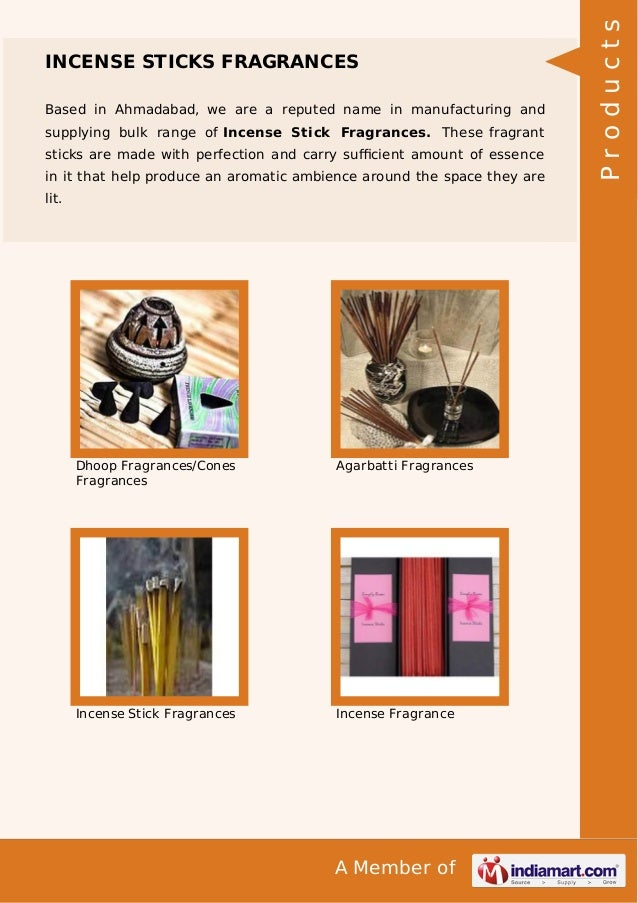 A Member of INCENSE STICKS FRAGRANCES Based in Ahmadabad, we are a reputed name in manufacturing and supplying bulk range ...