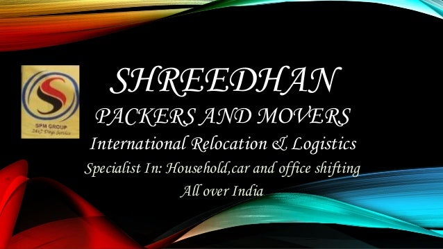 Shreedhan Packers & Movers| International Relocation & Logistics