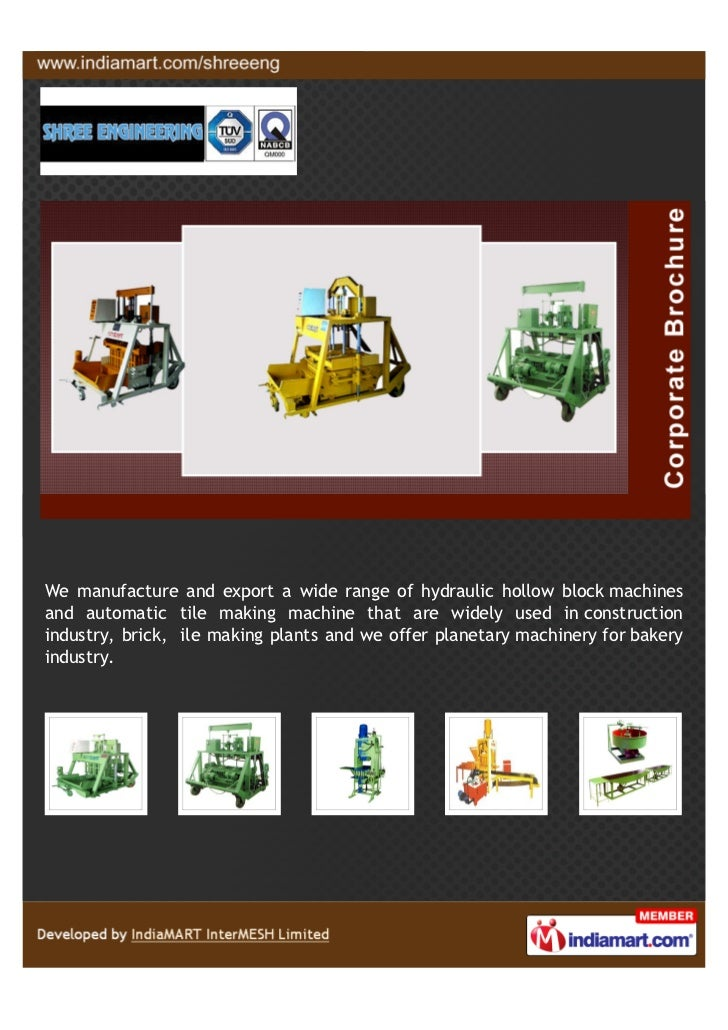 We manufacture and export a wide range of hydraulic hollow block machinesand automatic tile making machine that are widely...