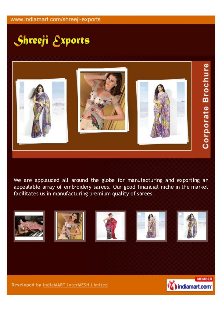 We are applauded all around the globe for manufacturing and exporting anappealable array of embroidery sarees. Our good fi...