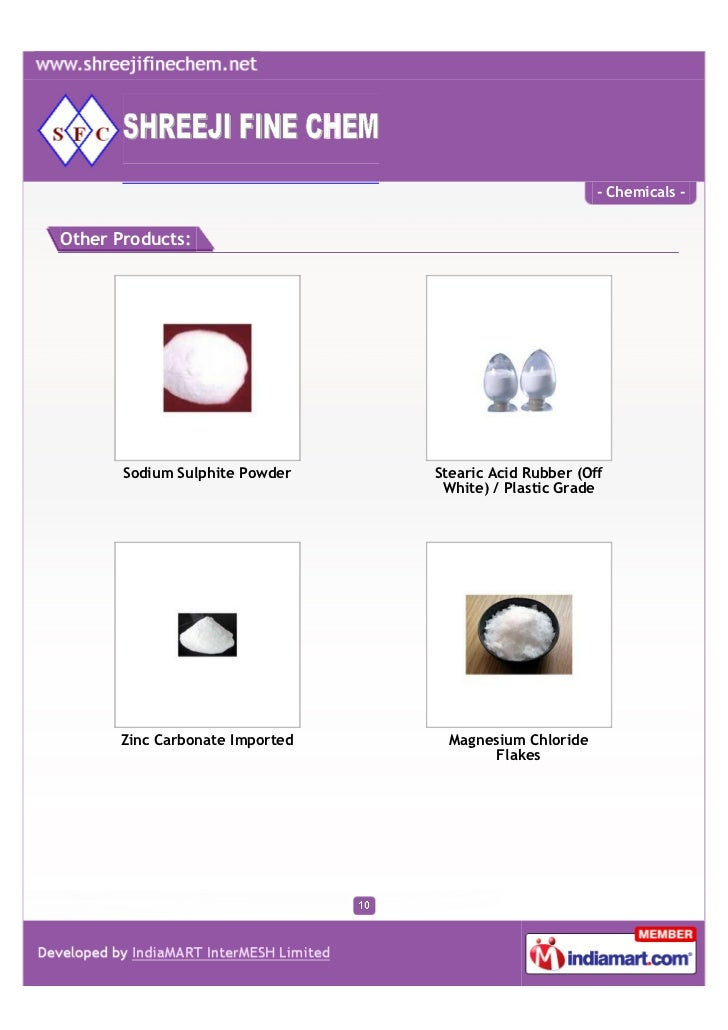 - Chemicals -Other Products:       Sodium Sulphite Powder   Stearic Acid Rubber (Off                                 White...