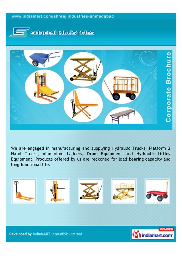 We are engaged in manufacturing and supplying Hydraulic Trucks, Platform &Hand Trucks, Aluminium Ladders, Drum Equipment a...