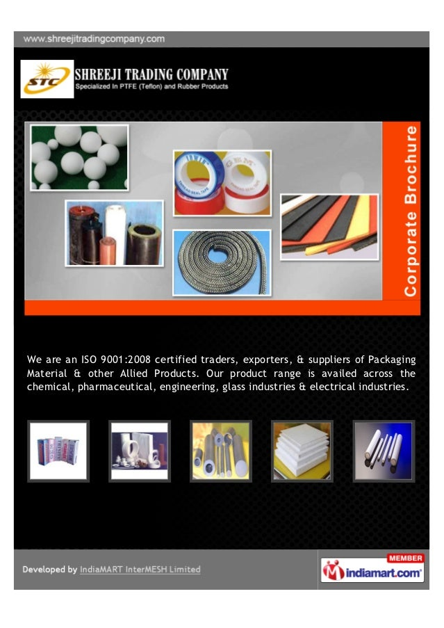 We are an ISO 9001:2008 certified traders, exporters, & suppliers of PackagingMaterial & other Allied Products. Our produc...