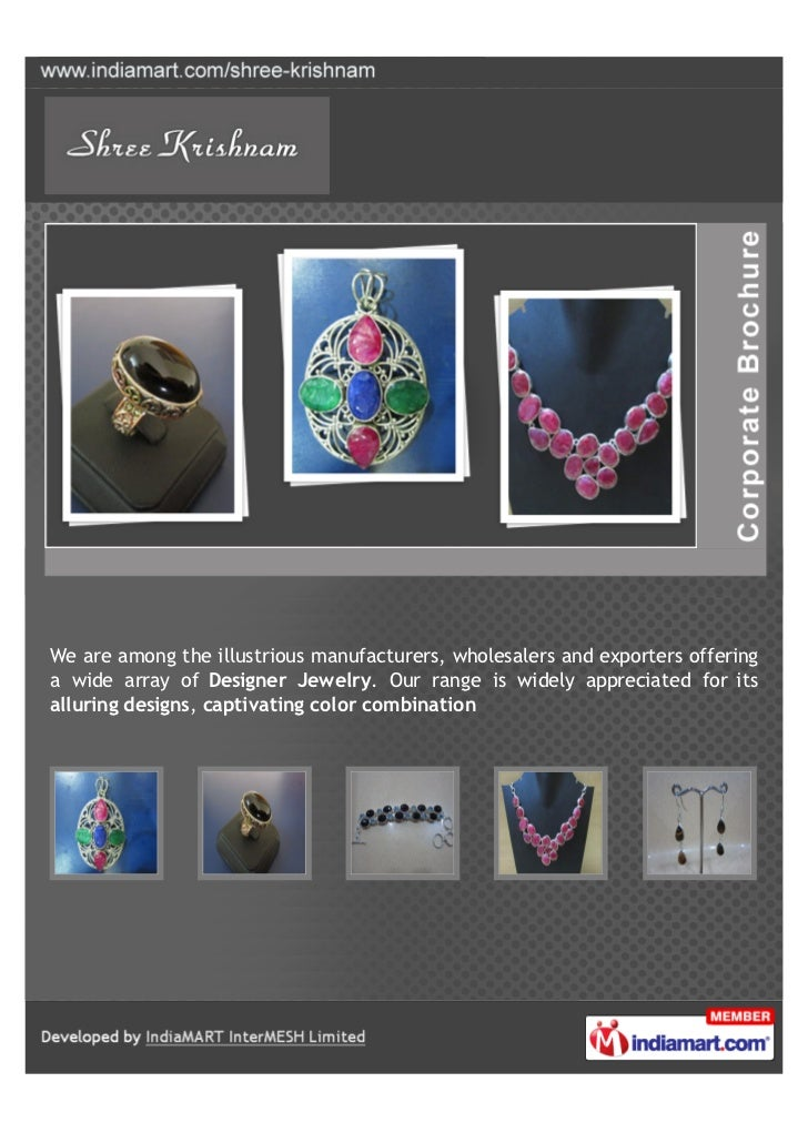 We are among the illustrious manufacturers, wholesalers and exporters offeringa wide array of Designer Jewelry. Our range ...