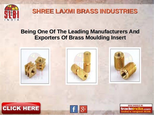 Being One Of The Leading Manufacturers AndBeing One Of The Leading Manufacturers And Exporters Of Brass Moulding InsertExp...