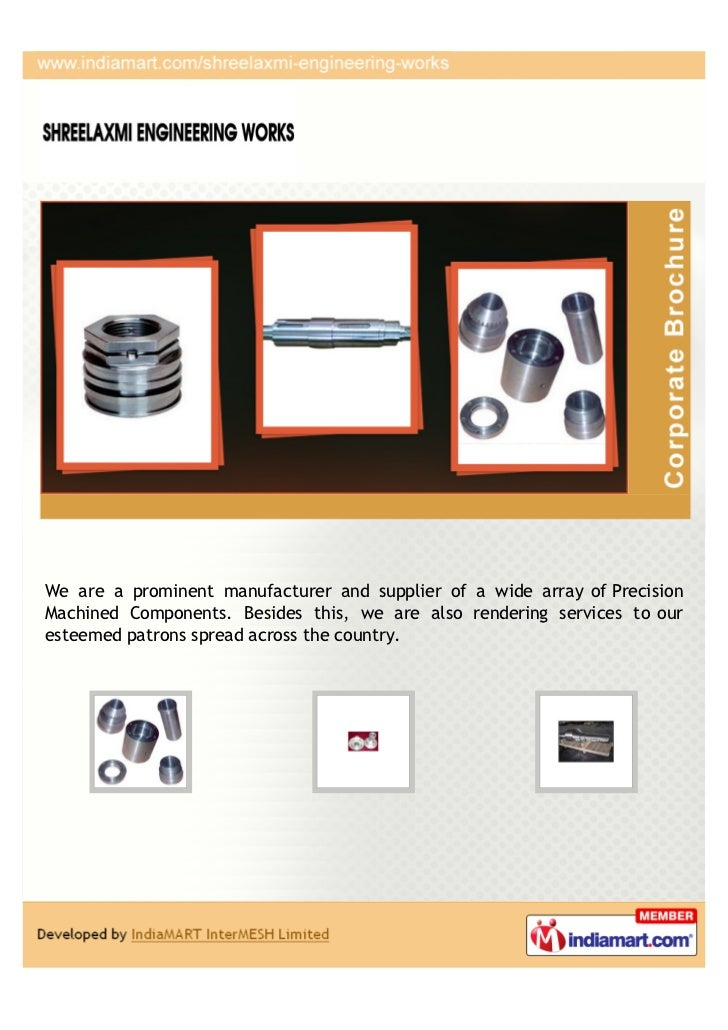 We are a prominent manufacturer and supplier of a wide array of PrecisionMachined Components. Besides this, we are also re...