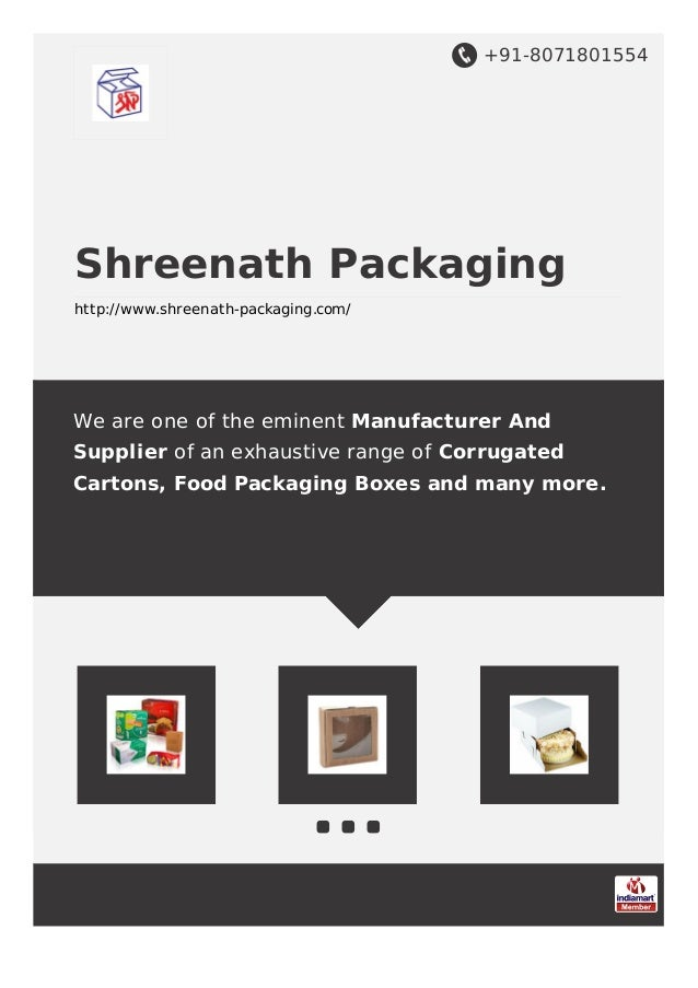 +91-8071801554 Shreenath Packaging http://www.shreenath-packaging.com/ We are one of the eminent Manufacturer And Supplier...