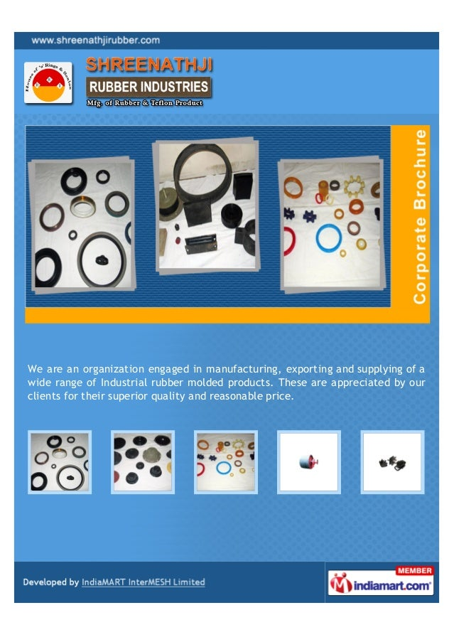 We are an organization engaged in manufacturing, exporting and supplying of awide range of Industrial rubber molded produc...