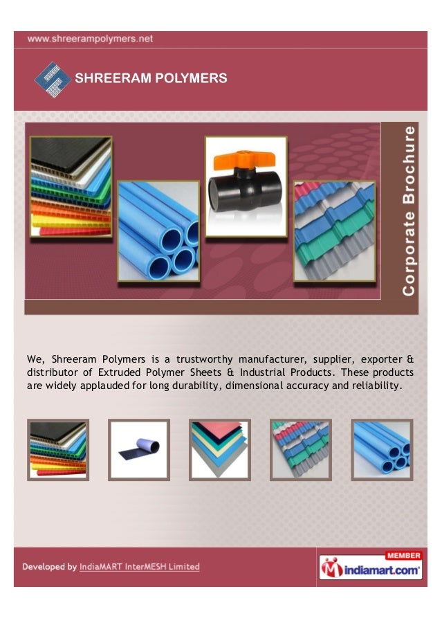 We, Shreeram Polymers is a trustworthy manufacturer, supplier, exporter &distributor of Extruded Polymer Sheets & Industri...