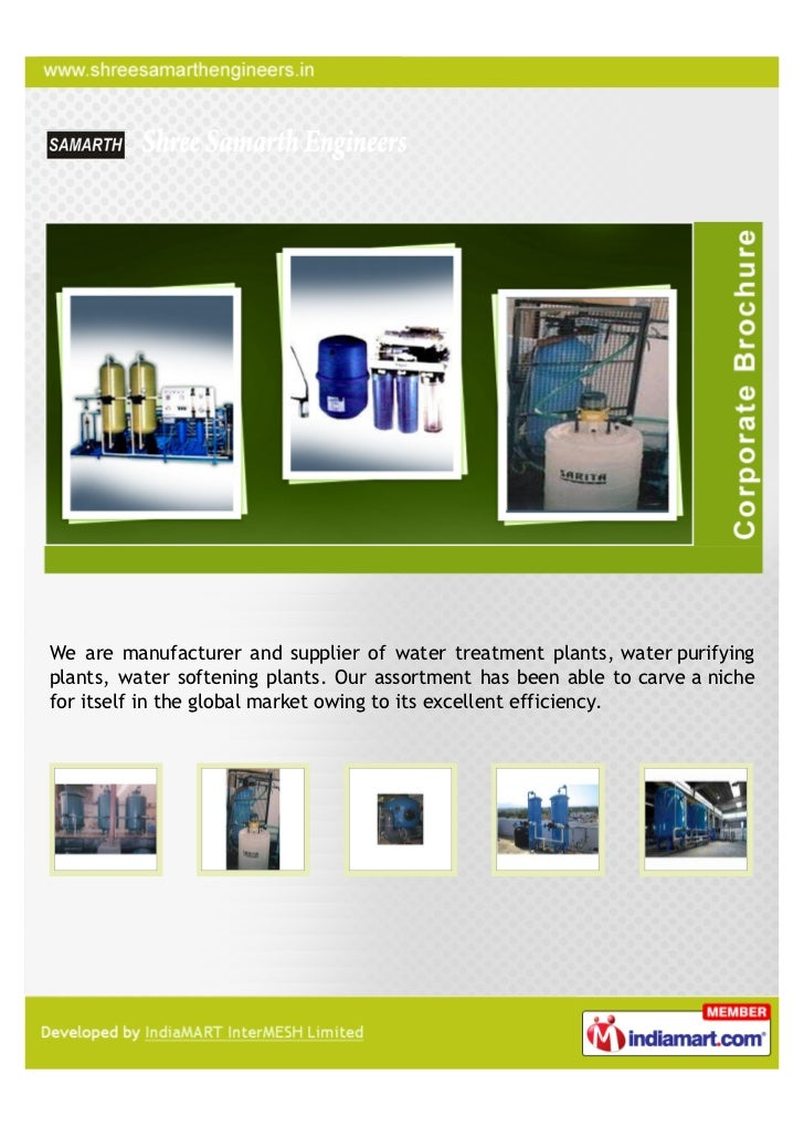 We are manufacturer and supplier of water treatment plants, water purifyingplants, water softening plants. Our assortment ...