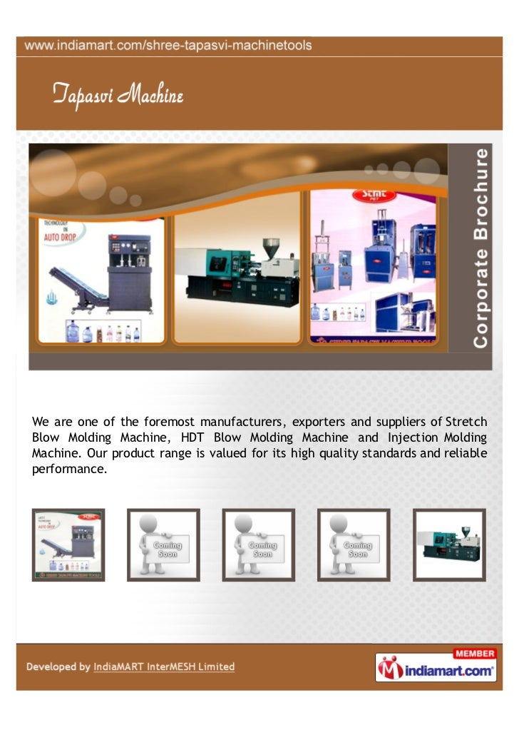 We are one of the foremost manufacturers, exporters and suppliers of StretchBlow Molding Machine, HDT Blow Molding Machine...