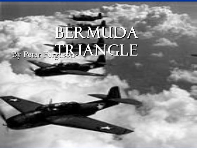 BermudaBermuda triangletriangleBy Peter FergusonBy Peter Ferguson
