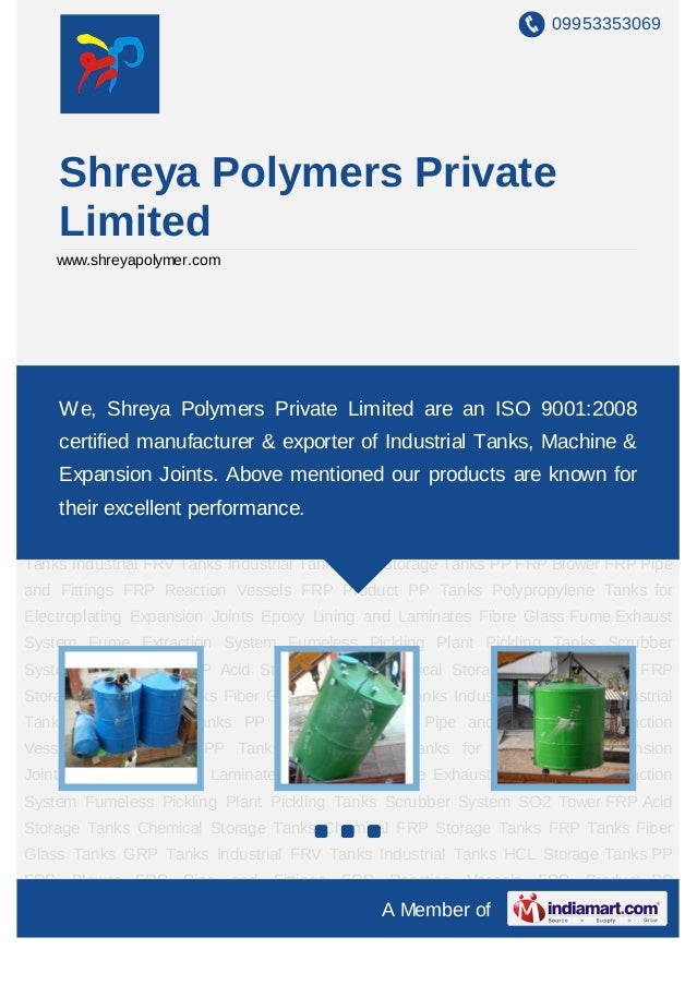 09953353069    Shreya Polymers Private    Limited    www.shreyapolymer.comAcid Storage Tanks Chemical Storage Tanks Chemic...