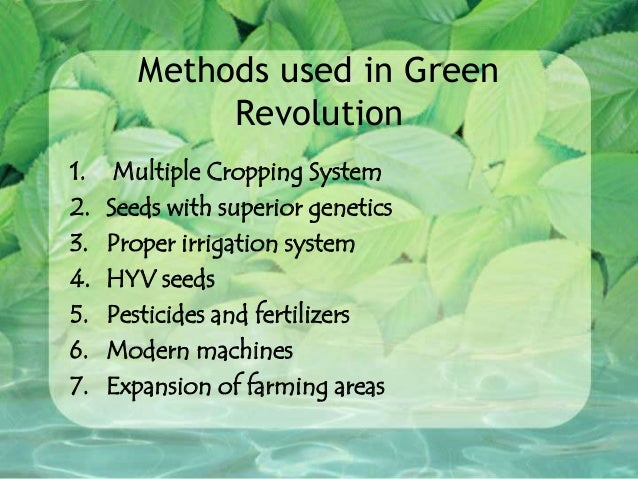 What are the main Effects of Green Revolution on Agriculture in India?