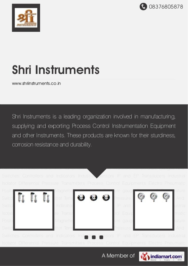 08376805878A Member ofShri Instrumentswww.shriinstruments.co.inPressure Transmitter Temperature Transmitter Pressure Tempe...