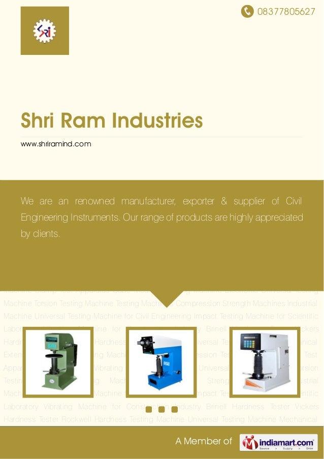 08377805627A Member ofShri Ram Industrieswww.shriramind.comBrinell Hardness Tester Vickers Hardness Tester Rockwell Hardne...