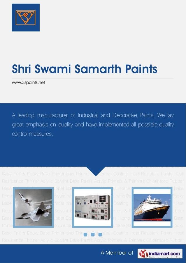 A Member ofShri Swami Samarth Paintswww.3spaints.netPolyurethane Base Paints Polyurethane Base Primers & Thinner Epoxy Bas...