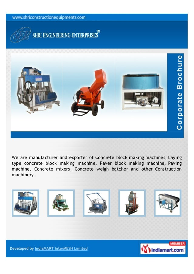 We are manufacturer and exporter of Concrete block making machines, Layingtype concrete block making machine, Paver block ...