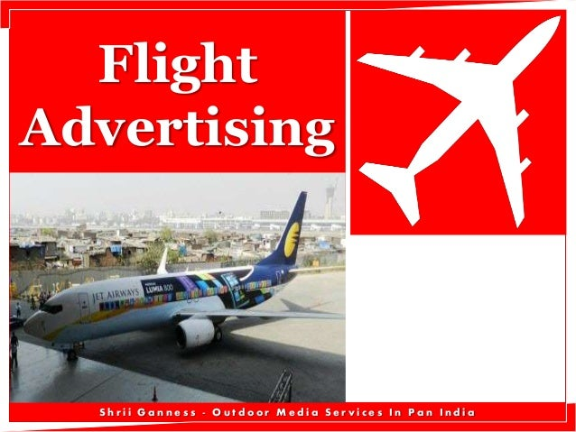 Flight Advertising  Shrii Ganness - Outdoor Media Services In Pan India