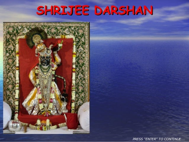 "SHRIJEE DARSHANSHRIJEE DARSHAN PRESS ""ENTER"" TO CONTINUE…."