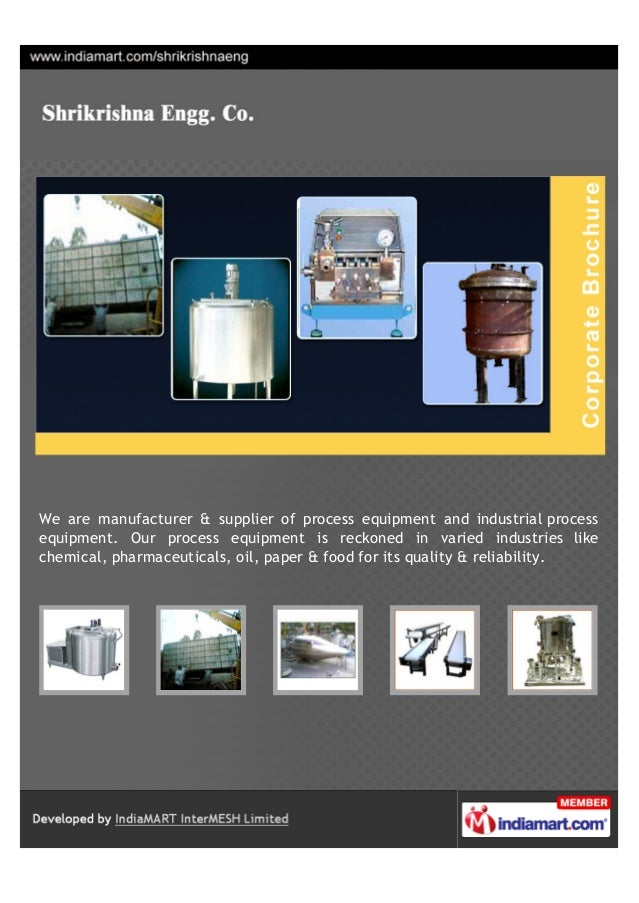 We are manufacturer & supplier of process equipment and industrial processequipment. Our process equipment is reckoned in ...
